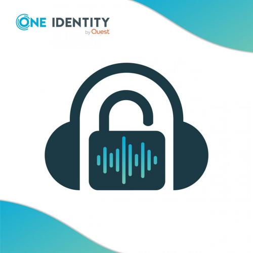 One Identity Security Podcast / Full Production